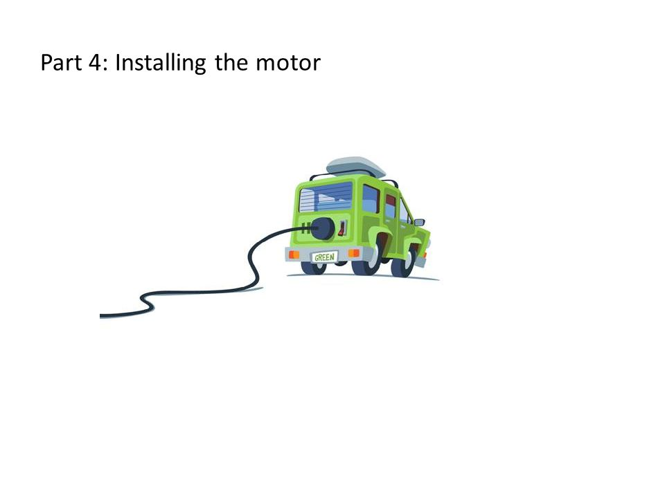 Part 4: Installing the motor