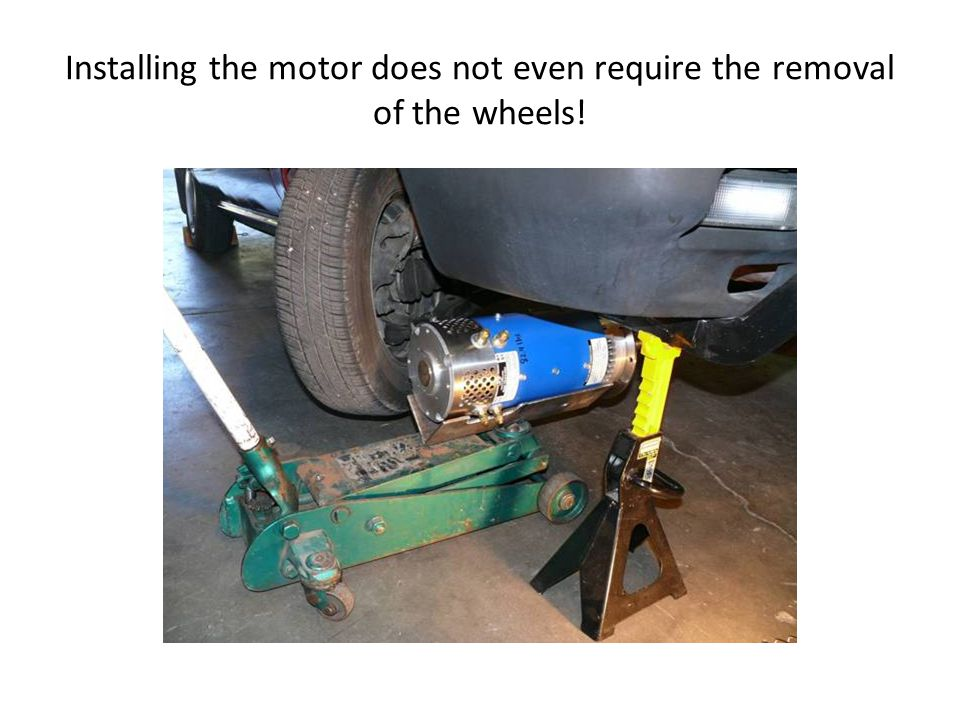 Installing the motor does not even require the removal of the wheels!