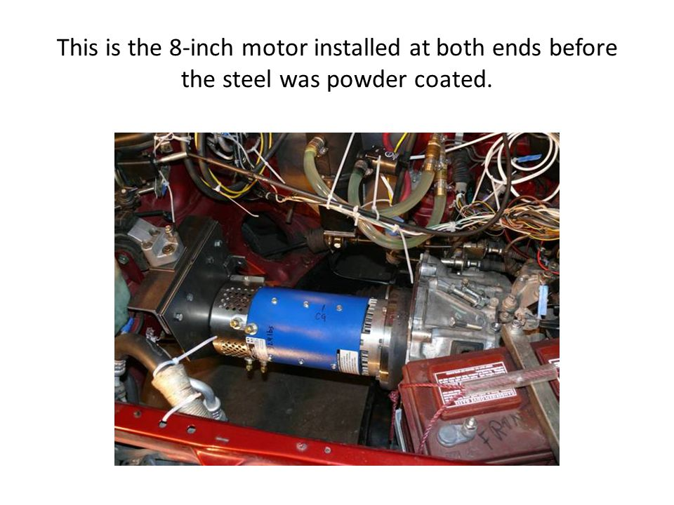 This is the 8-inch motor installed at both ends before the steel was powder coated.