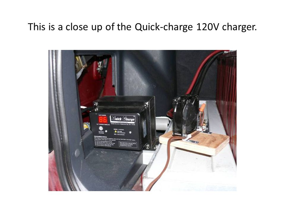 This is a close up of the Quick-charge 120V charger.