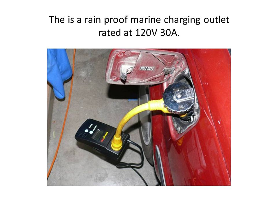 The is a rain proof marine charging outlet rated at 120V 30A.