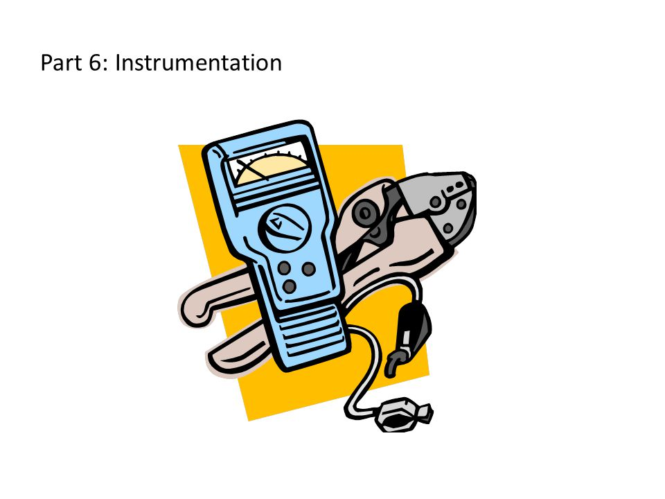 Part 6: Instrumentation