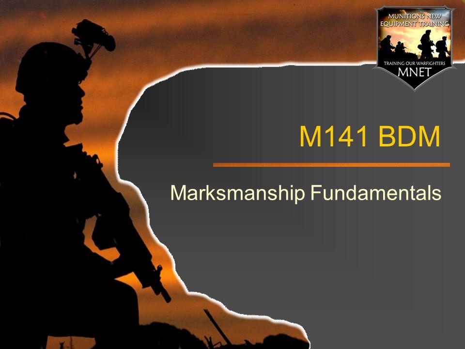 M141 BDM Marksmanship Fundamentals