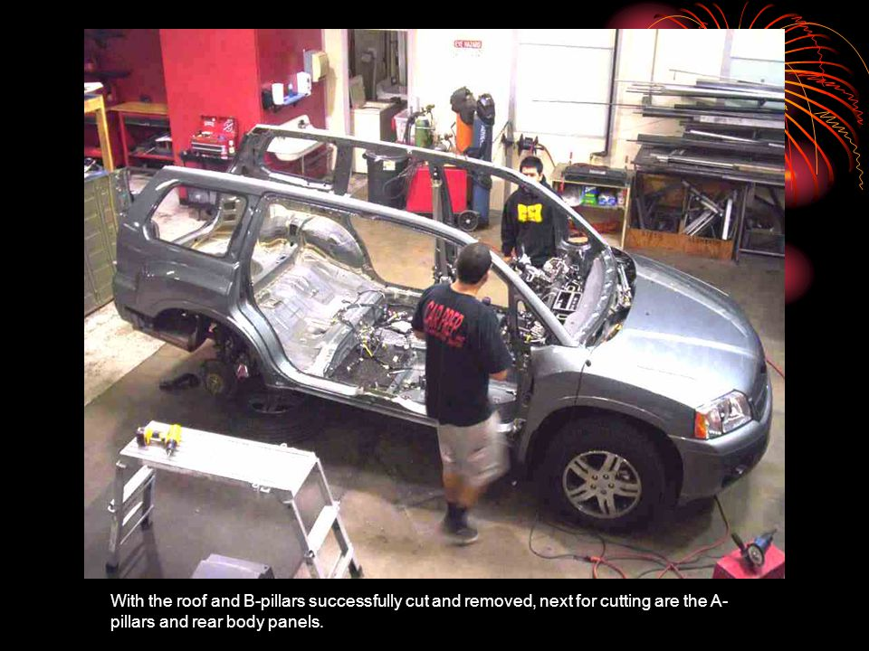 With the roof and B-pillars successfully cut and removed, next for cutting are the A- pillars and rear body panels.