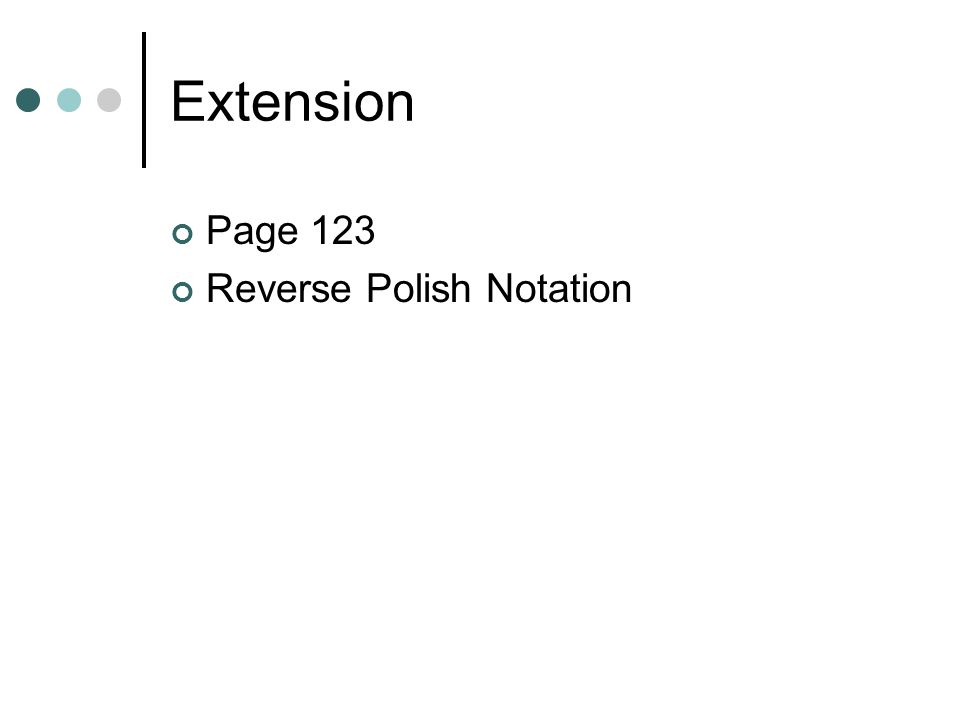 Extension Page 123 Reverse Polish Notation