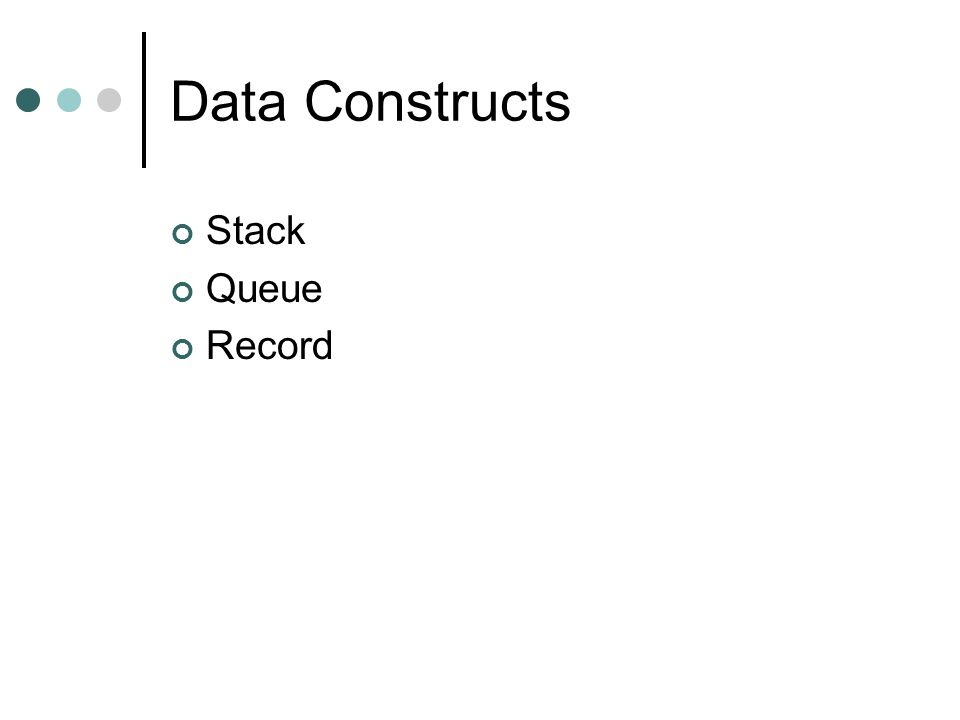 Data Constructs Stack Queue Record