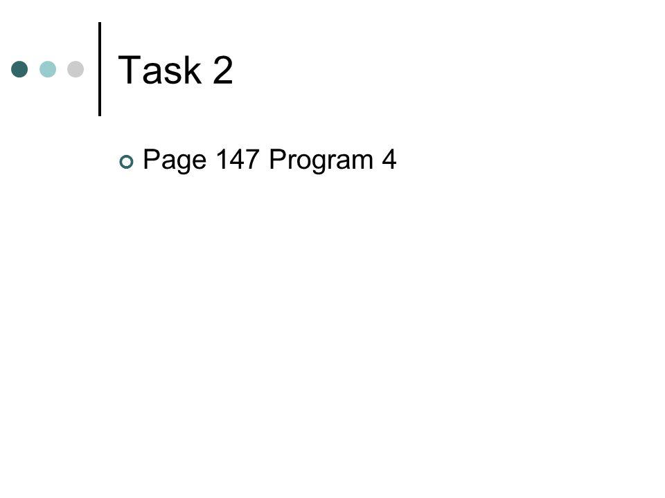 Task 2 Page 147 Program 4