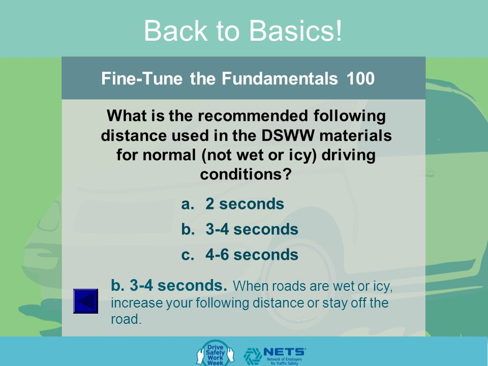 Back to Basics. Parking & Backing Basics 500 True or False.