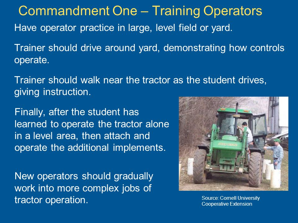Commandment Two Use ROPS and Seat Belt Rollover Protective Structures (ROPS) do not prevent rollovers, but are 95% effective in preventing death or serious injury.