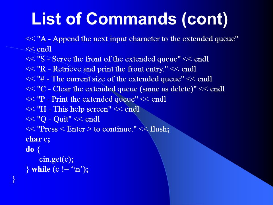 List of Commands (cont) <<