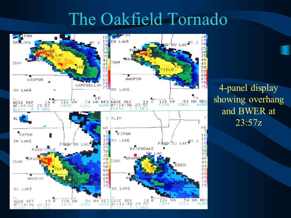 The Oakfield Tornado 4-panel display showing overhang and BWER at 23:57z