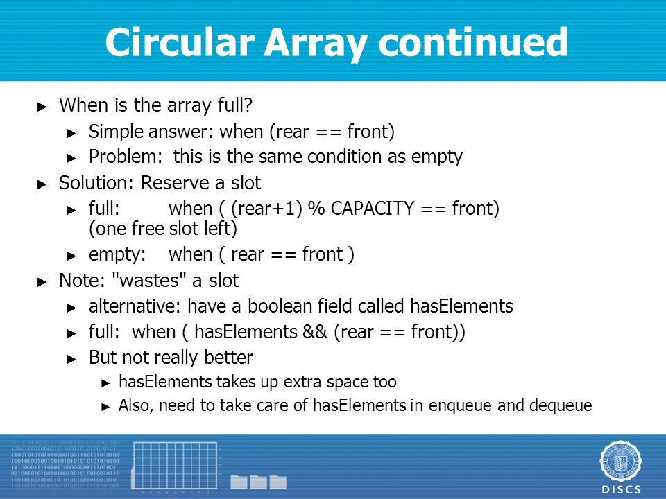 Circular Array continued ► When is the array full.