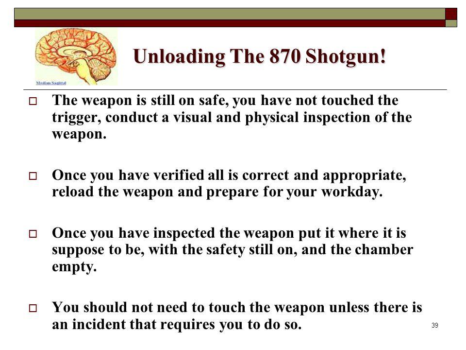 39 Unloading The 870 Shotgun.