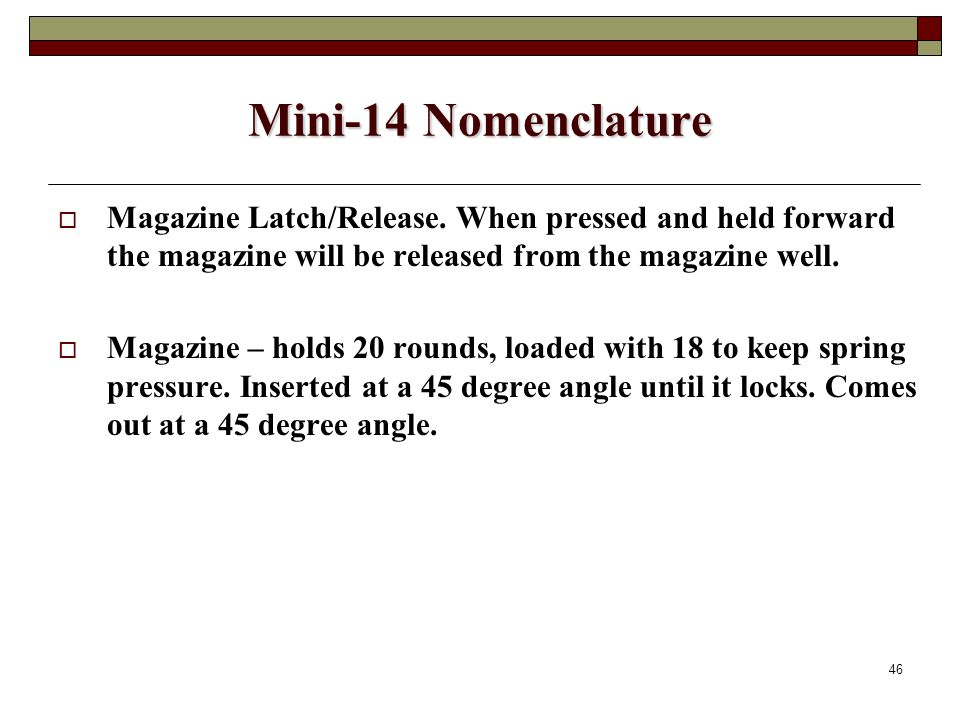 46 Mini-14 Nomenclature  Magazine Latch/Release.