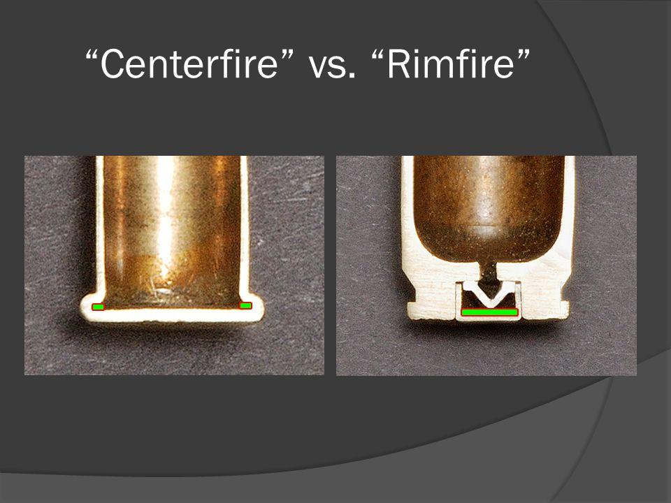 Centerfire vs. Rimfire