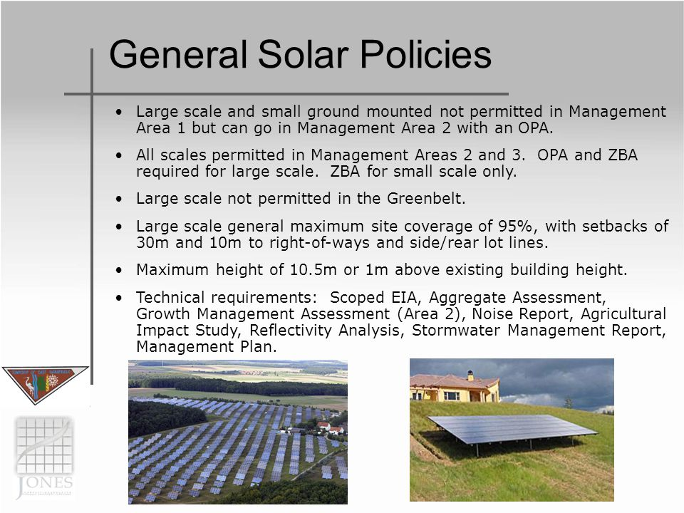 General Solar Policies Large scale and small ground mounted not permitted in Management Area 1 but can go in Management Area 2 with an OPA.