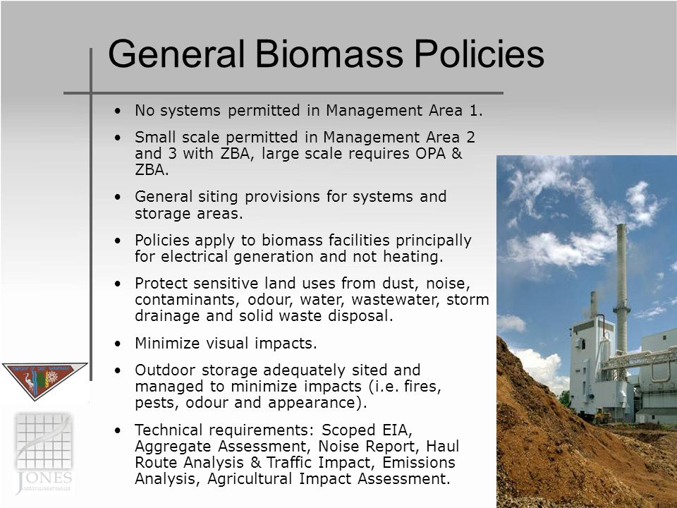 General Biomass Policies No systems permitted in Management Area 1.
