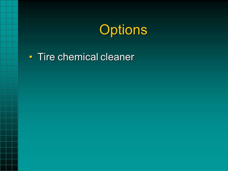 Options Tire chemical cleanerTire chemical cleaner