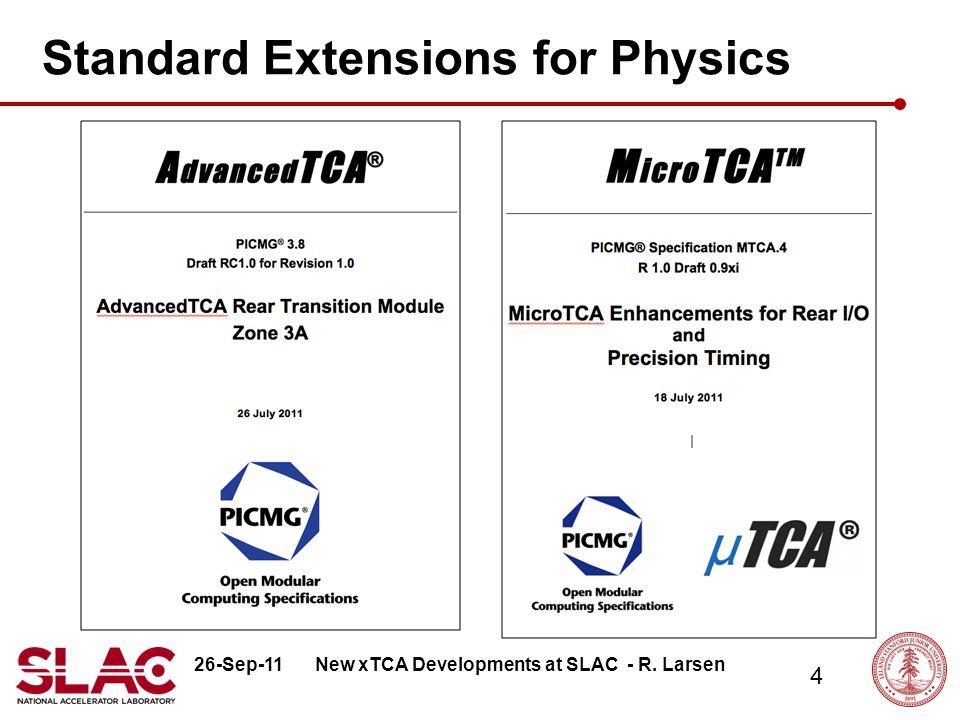 26-Sep-11 55 New xTCA Developments at SLAC - R.