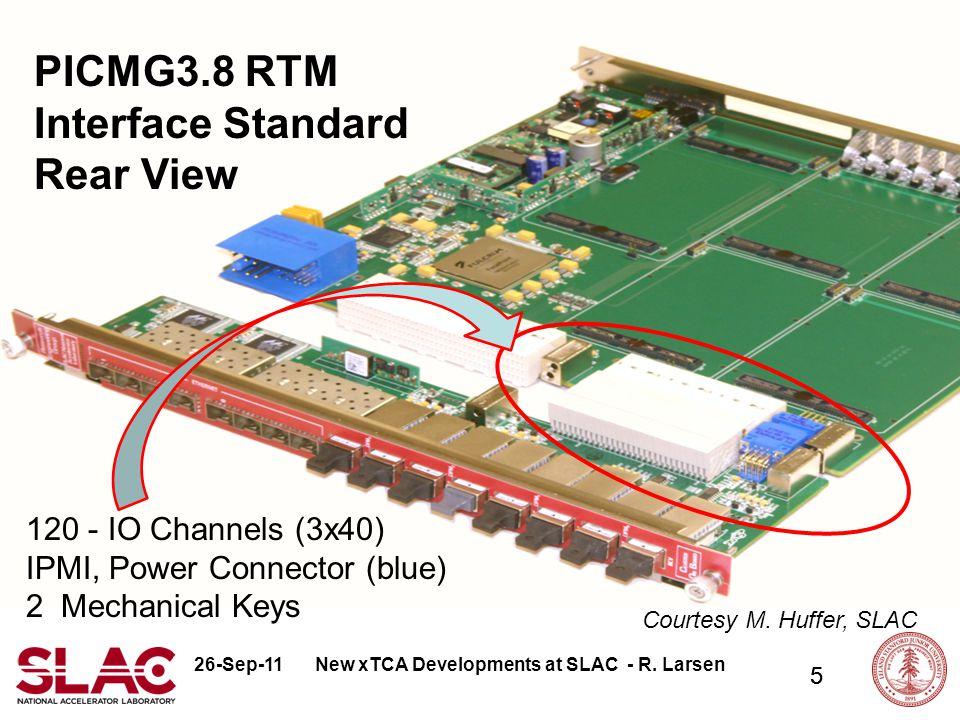 26-Sep-11 6 Emerging New Electronics Standards - R. Larsen MTCA.4 Prototype Shelves & Modules