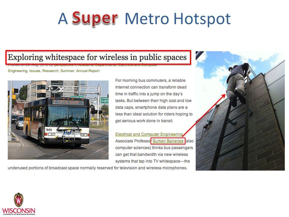 A Metro Hotspot