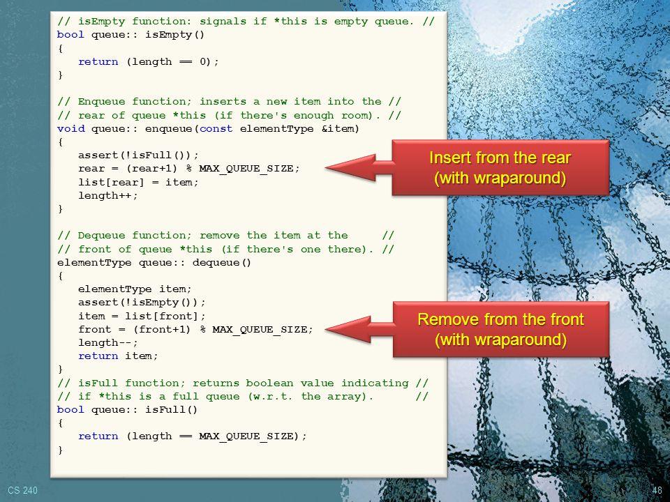 CS 240 47 Array Implementation of Queue // Class declaration file: Queue.h // Array implementation of the queue ADT.