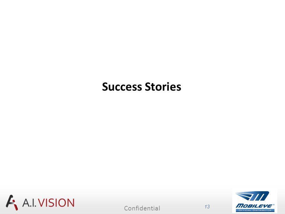 Confidential 13 Success Stories