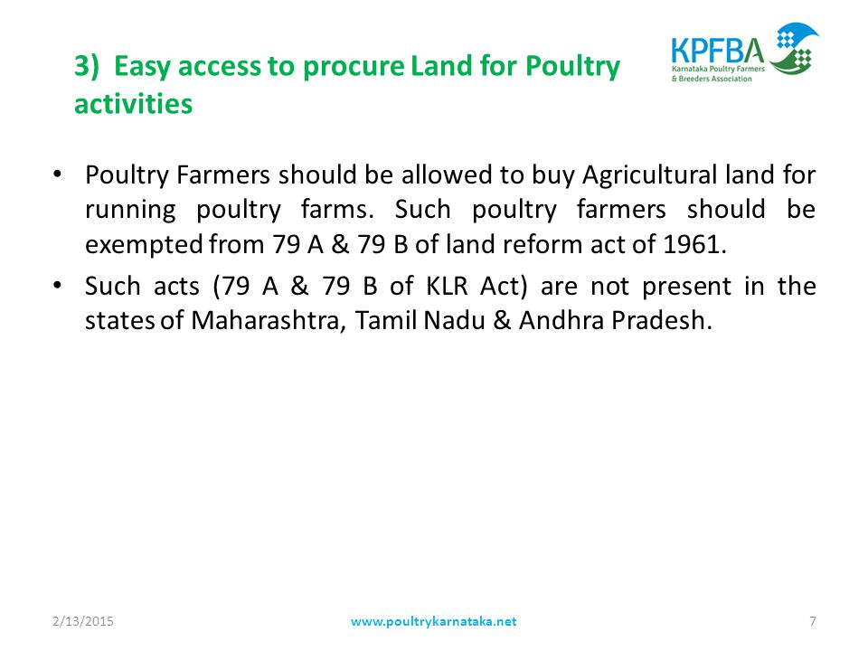 4) Custodians have to be the Officials of Animal Husbandry Department Poultry activity is rural based.