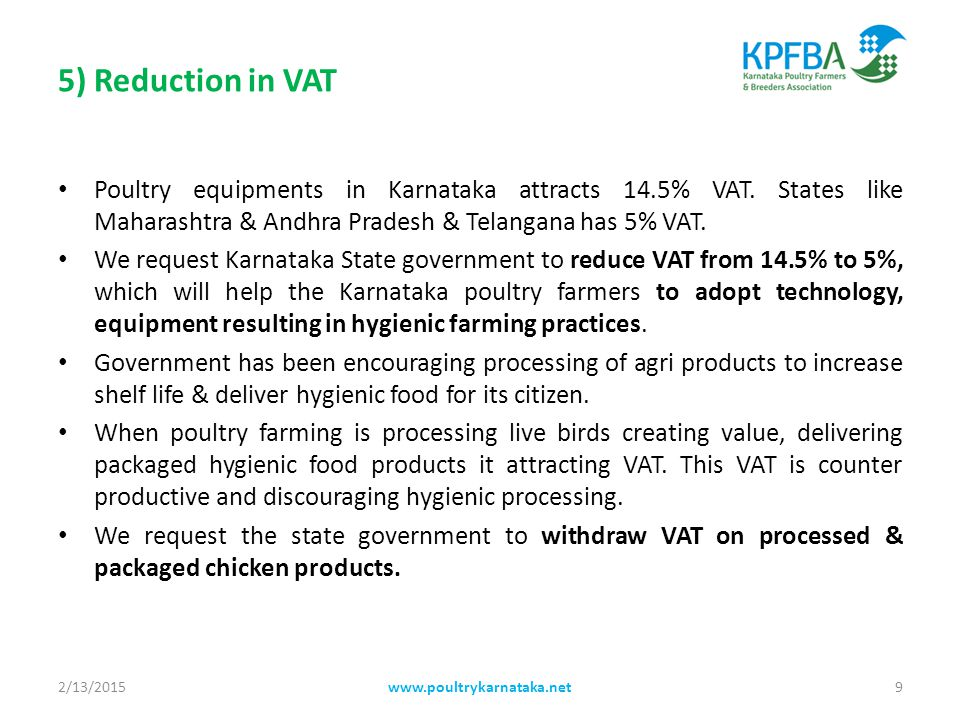 5) Reduction in VAT Poultry equipments in Karnataka attracts 14.5% VAT.