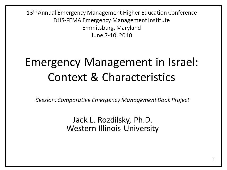 Presentation Outline A.Why study international emergency management.
