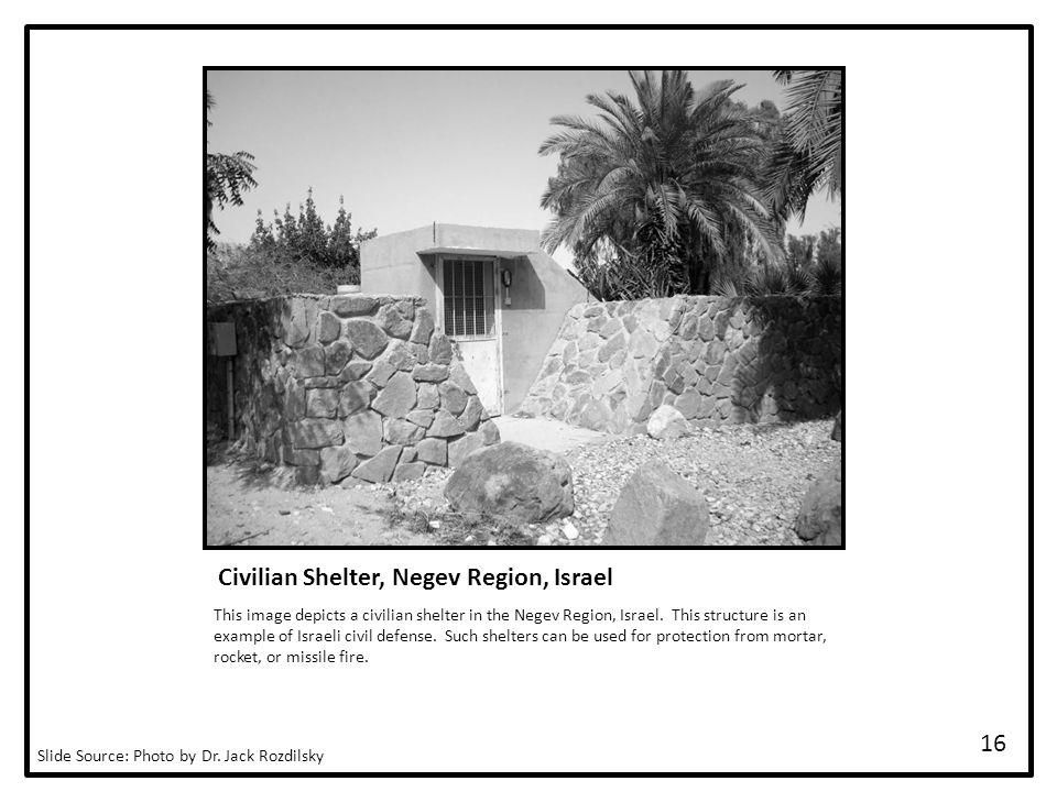 Civilian Shelter, Negev Region, Israel This image depicts a civilian shelter in the Negev Region, Israel.