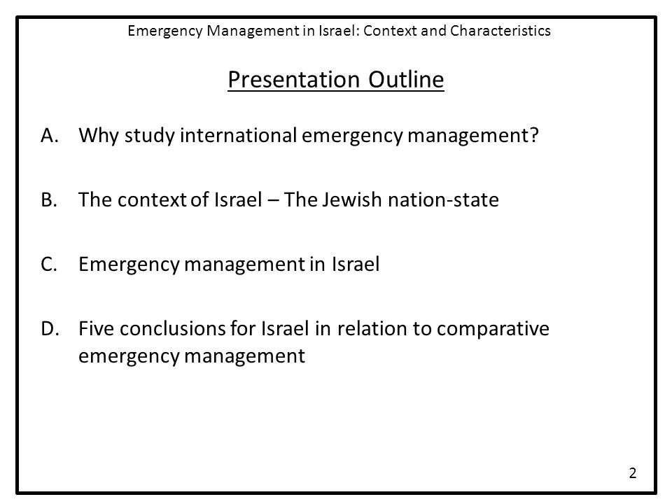 #2 Existential Threats  Hostile nations and non-state actors continue to call for the end of Israel's existence  Existential threats can have benefits to those states that manage to survive  Can others learn from Israel about how existential threats can be used to overcome apathy to preparedness and create a unified national purpose.