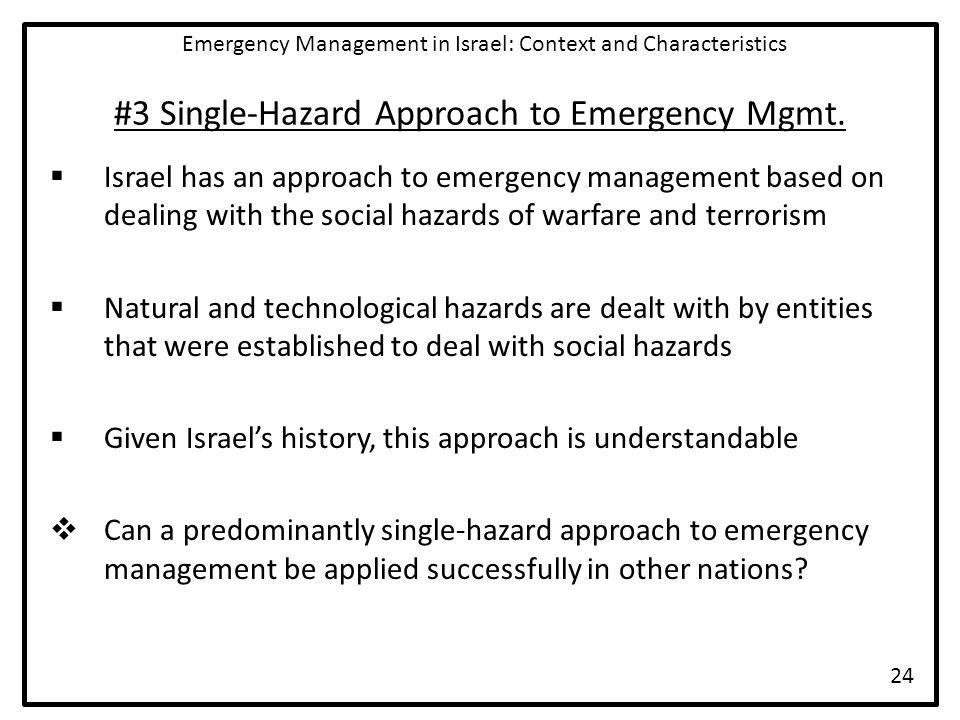 #3 Single-Hazard Approach to Emergency Mgmt.