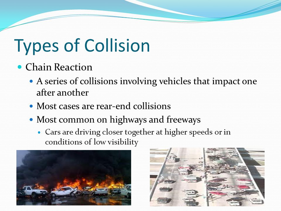 Types of Collisions Rollover A vehicle is flipped upside down or literally rolls over one or more times Can be very serious Occupants of vehicle may impact all sides of the vehicleall sides Resulting in head or neck injuries Avoid vehicles with high centers of gravity
