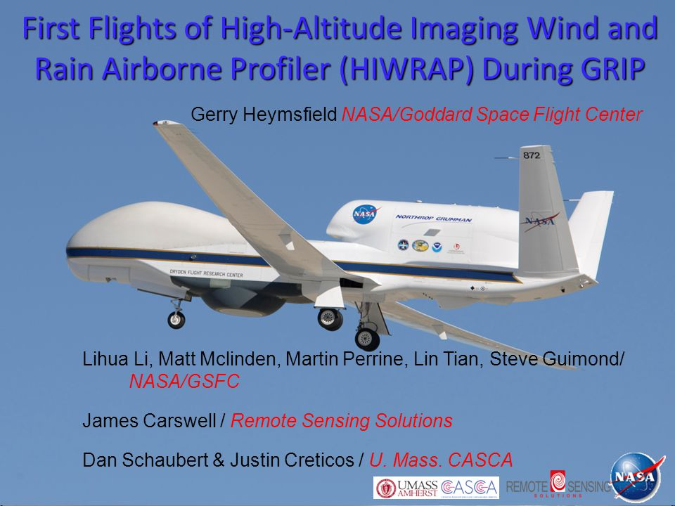 First Flights of High-Altitude Imaging Wind and Rain Airborne Profiler (HIWRAP) During GRIP Lihua Li, Matt Mclinden, Martin Perrine, Lin Tian, Steve G