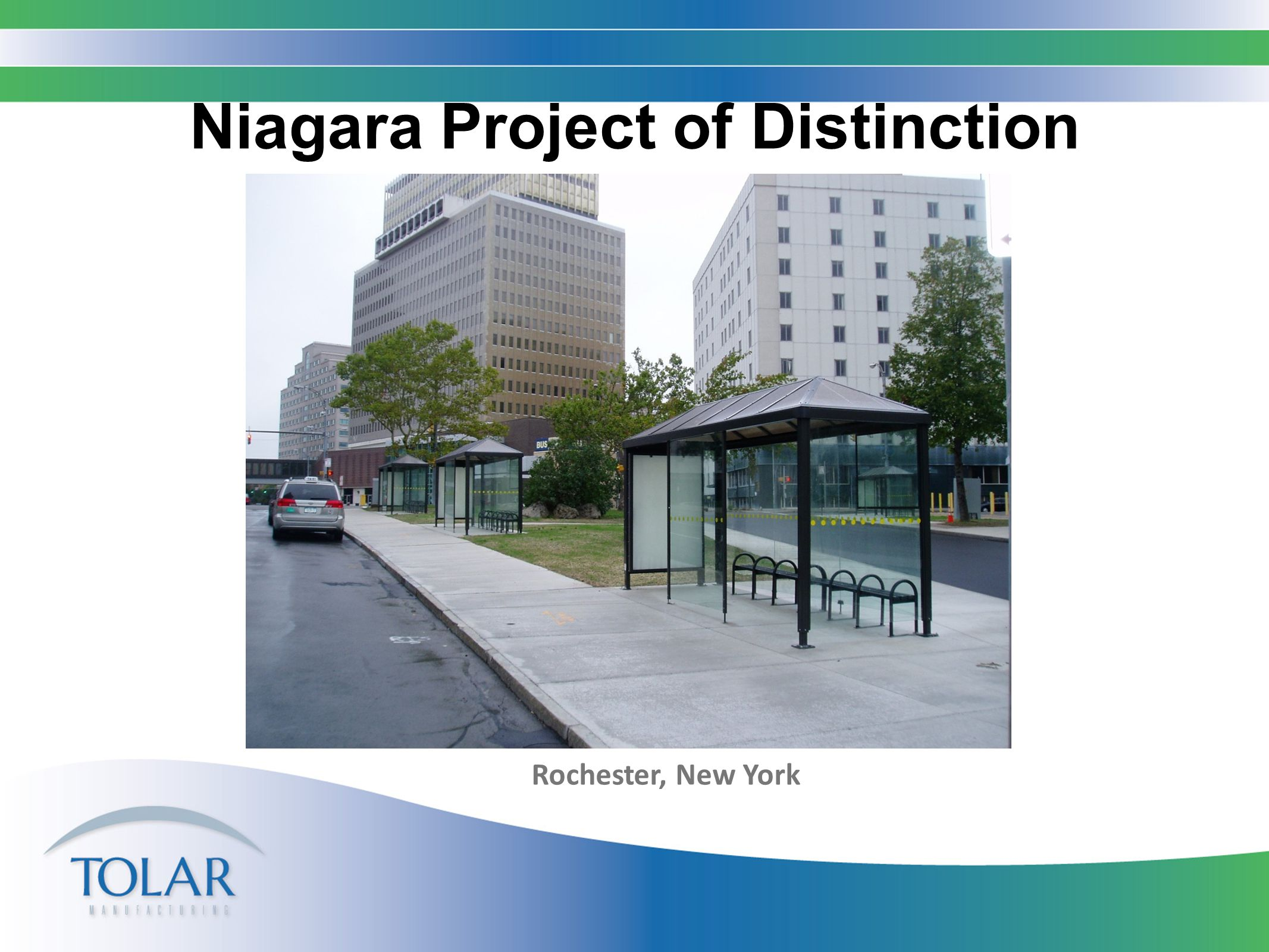 Niagara Project of Distinction Rochester, New York