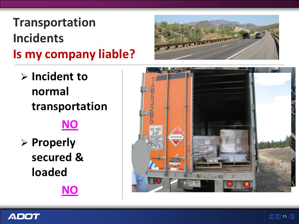 15 Transportation Incidents Is my company liable.