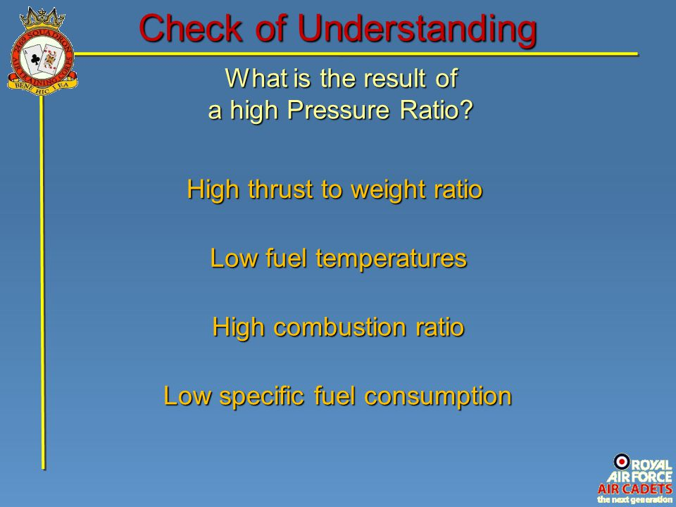 What is the result of a high Pressure Ratio.