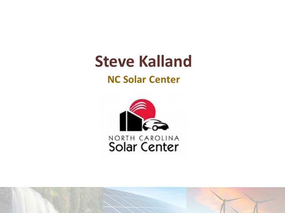 Steve Kalland NC Solar Center