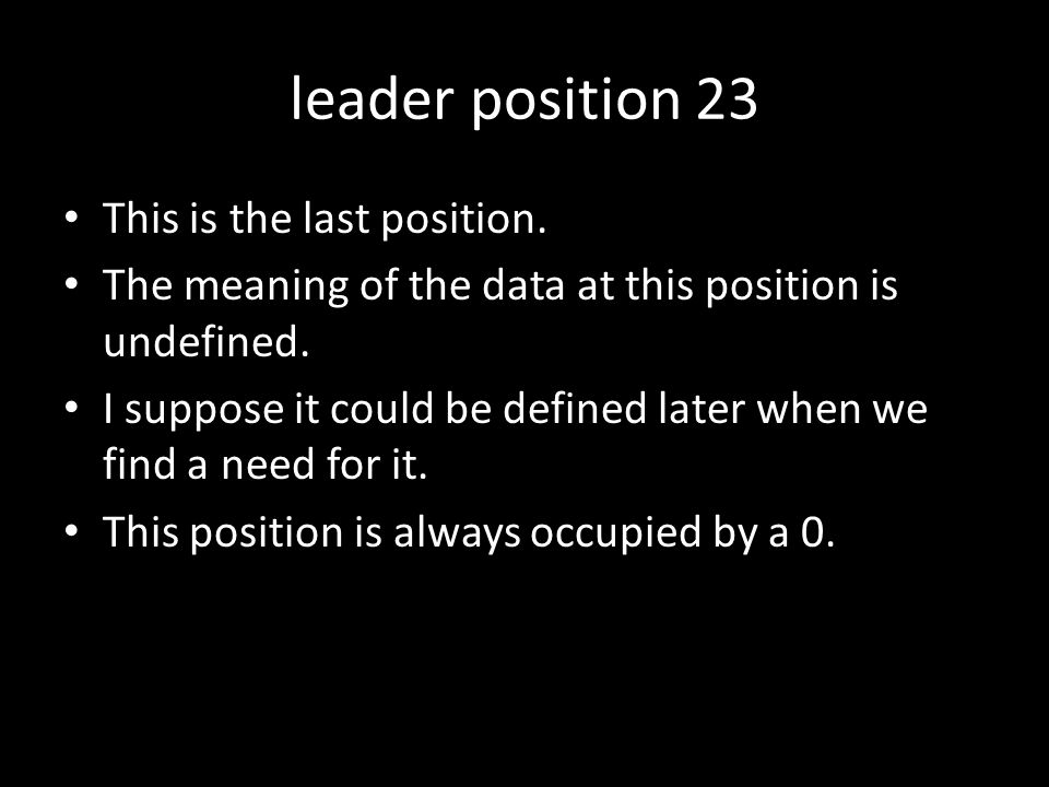 leader position 23 This is the last position.