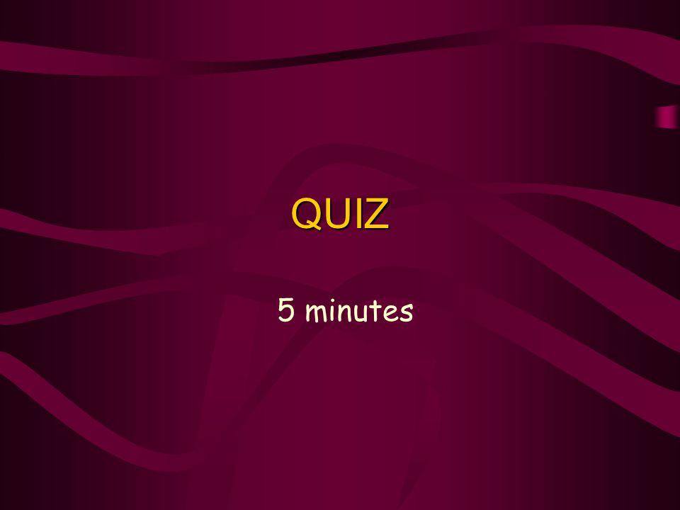QUIZ 5 minutes