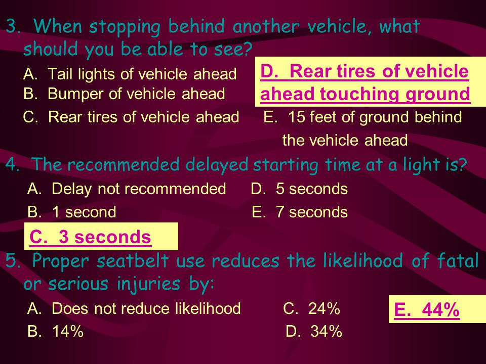 3.When stopping behind another vehicle, what should you be able to see.