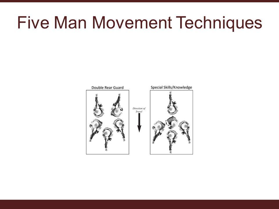 Five Man Movement Techniques