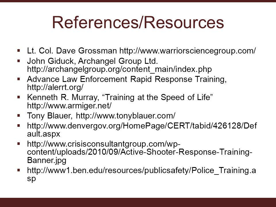 References/Resources  Lt. Col.