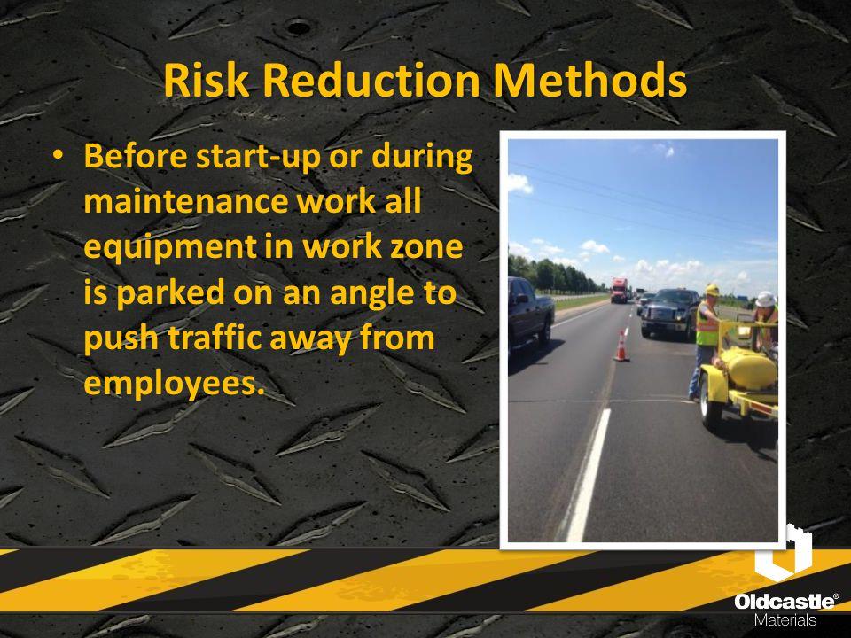 Manual on Uniform Traffic Control Devices (MUTCD) Establish an internal and external Traffic Control Plan (TCP).
