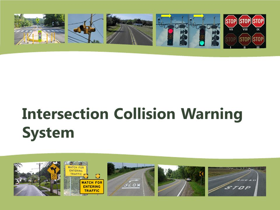 Intersection Collision Warning System