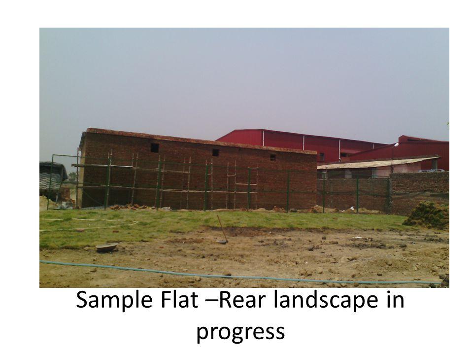Sample Flat –Rear landscape in progress
