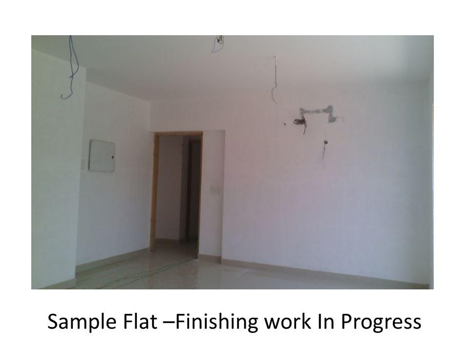 Sample Flat –Finishing work In Progress