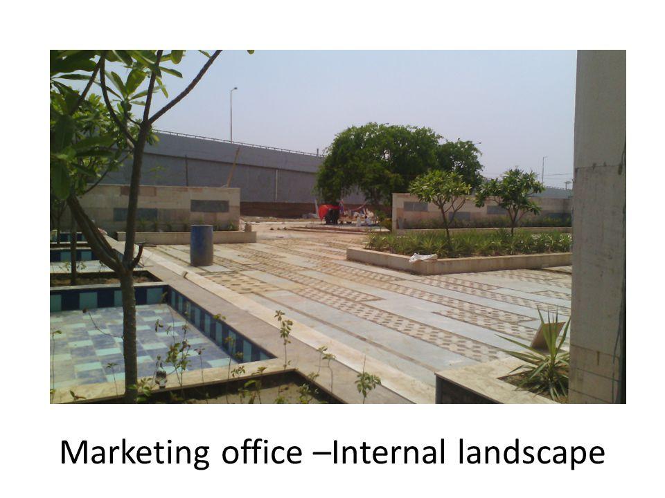 Marketing office –Internal landscape