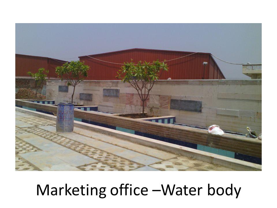 Marketing office –Water body